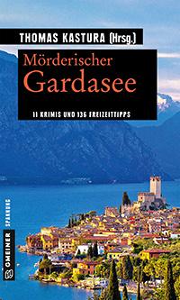 Mörderischer Gardasee . Verflossenes Wasser